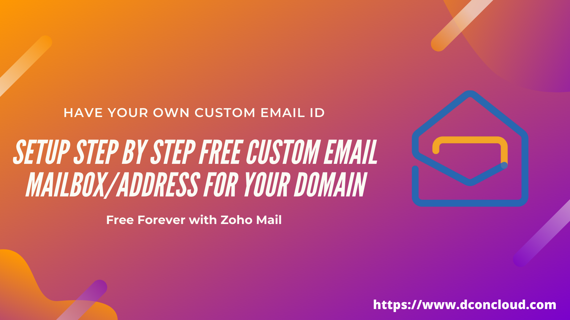 Step by Step Setup Zoho Mail with Custom Domain