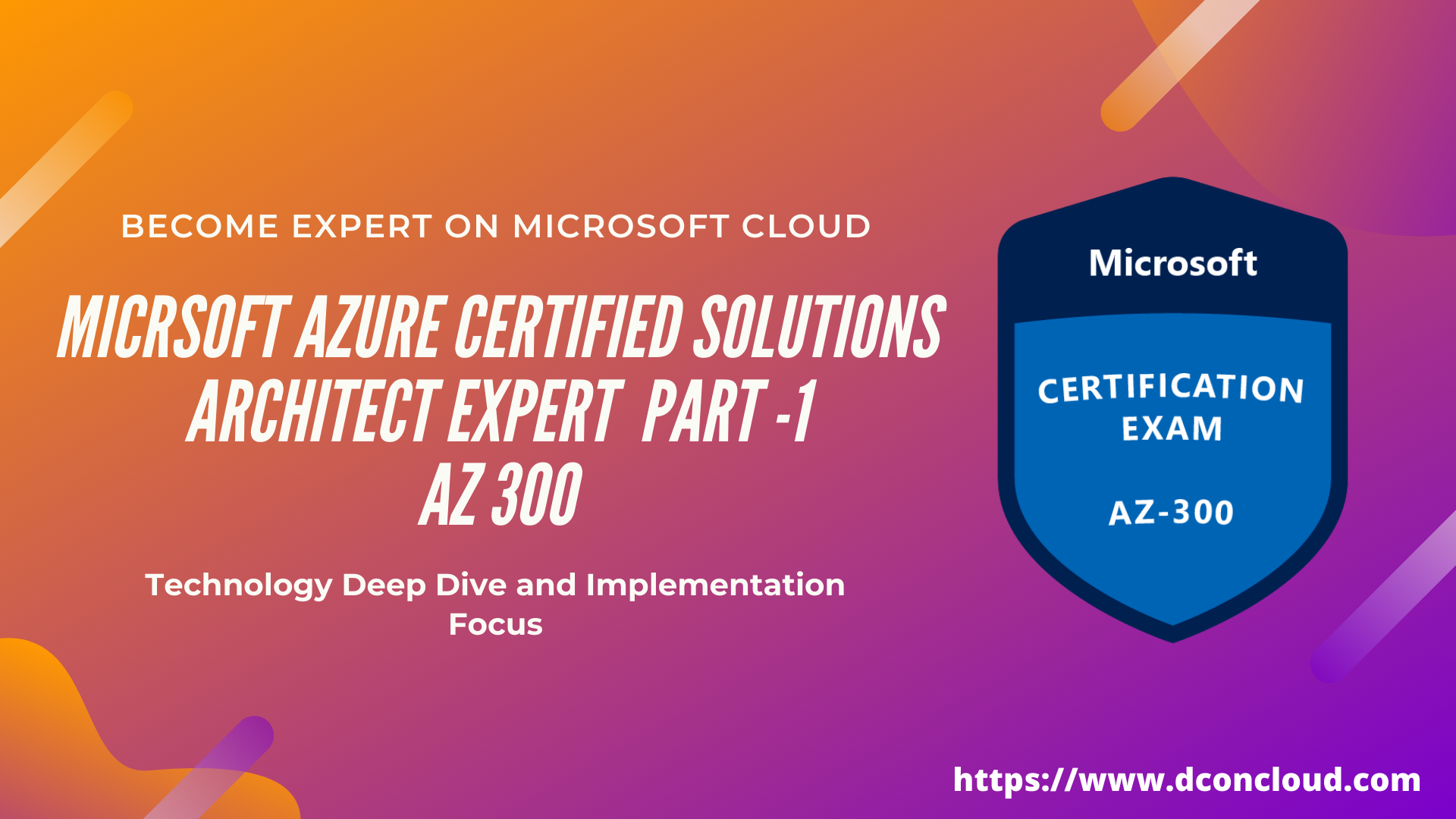 Tips to Pass Azure Architect Exam AZ 300